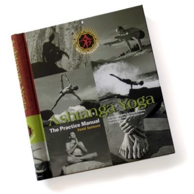 Ashtanga Yoga Practice Manual by David Swenson