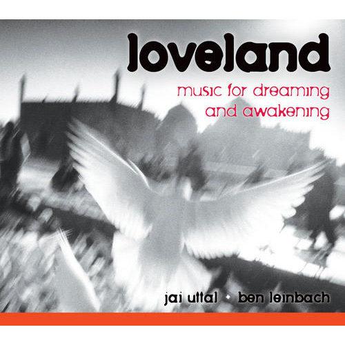 Loveland Jai Uttal & Ben Leinbach