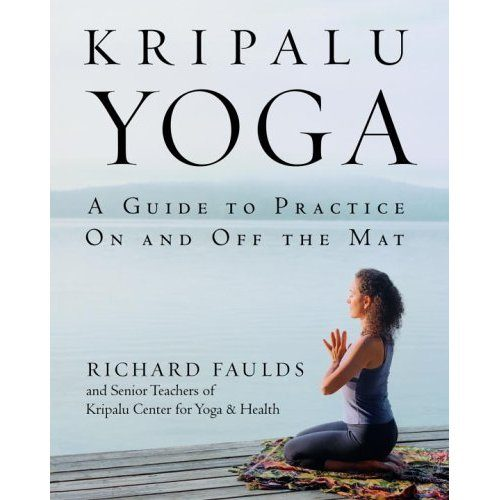 Kripalu Yoga by Richard Faulds