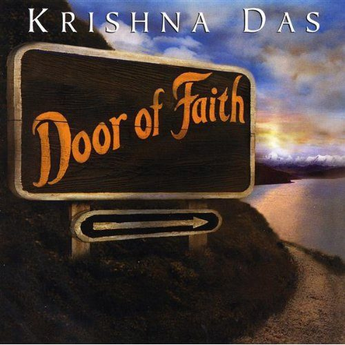 Door of Faith by Krishna Das