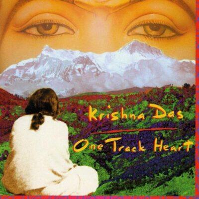 One Track Heart by Krishna Das