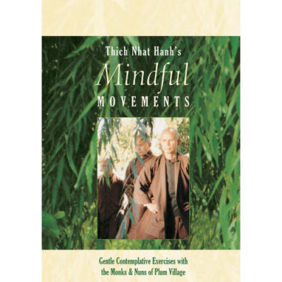 Mindful Movements with Thich Nhat Hanh