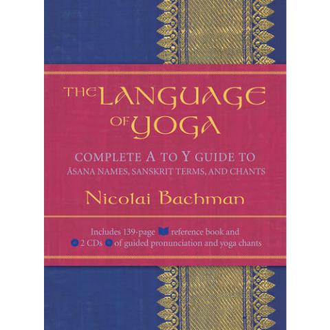 The Language of Yoga by Nicolai Bachman