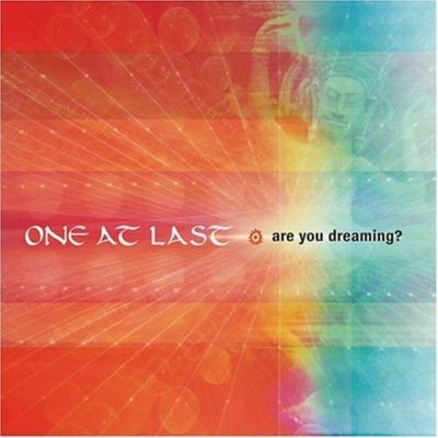 Are You Dreaming? by One At Last